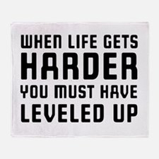 Life gets harder leveled up Throw Blanket