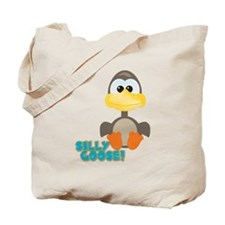 Goofkins Silly Silly Goose Tote Bag