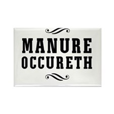 Manure Occureth Magnets