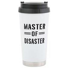 Master Of Disaster Travel Mug