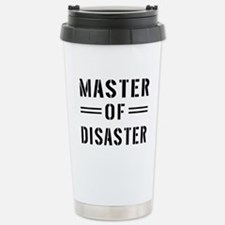 Master Of Disaster Travel Mug