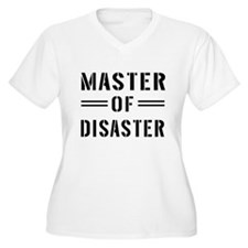 Master Of Disaster Plus Size T-Shirt