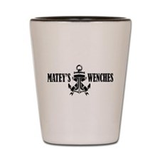 Matey's Wenches Shot Glass