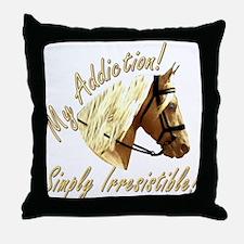 My Addiction Throw Pillow