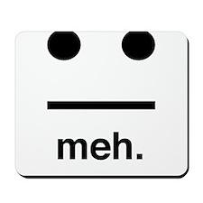 Meh face Mousepad