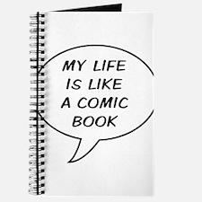 My life is like a comic book Journal