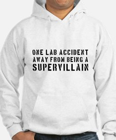 One lab accident supervillain Hoodie