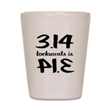 Pie backwards Shot Glass