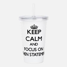 Funny Keep calm and carry on Acrylic Double-wall Tumbler