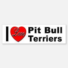 I Love Pit Bull Terriers Bumper Bumper Bumper Sticker
