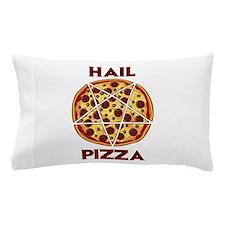 Hail Pizza Pillow Case