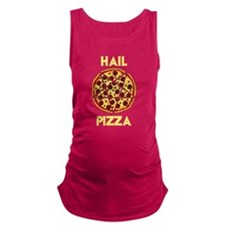 Hail Pizza Maternity Tank Top