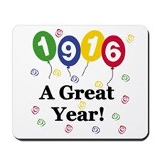 1916 A Great Year Mousepad