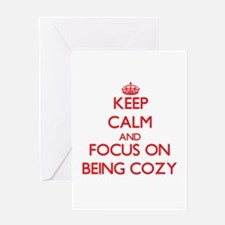 Keep Calm and focus on Being Cozy Greeting Cards