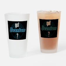 got Quantum? Drinking Glass