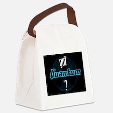 got Quantum? Canvas Lunch Bag