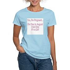 """Yes I'm Pregnant - Aug/Girl"" T-Shirt"