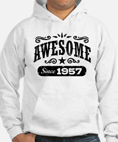 Awesome Since 1957 Hoodie