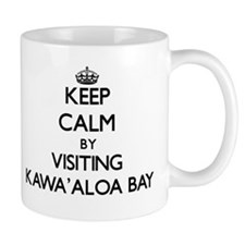 Keep calm by visiting Kawa'Aloa Bay Hawaii Mugs