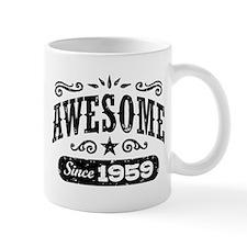 Awesome Since 1959 Mug
