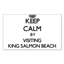 Keep calm by visiting King Salmon Beach Alaska Sti