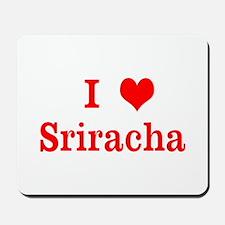 sriracha love Mousepad