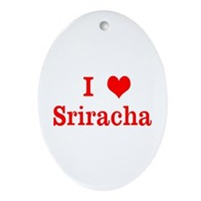 sriracha love Ornament (Oval)