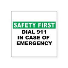 Safety First Dial 911 In Case Of Emergency Sticker