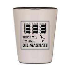 Oil Magnate Shot Glass