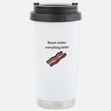 bacon makes everything Stainless Steel Travel Mug