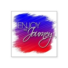 "Enjoy The Journey - 3""X 3"" Sticker"