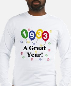 1933 A Great Year Long Sleeve T-Shirt