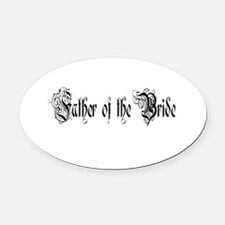 Father of the bride Oval Car Magnet