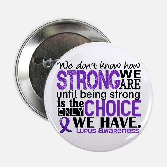 """Lupus HowStrongWeAre 2.25"""" Button"""