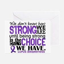 Lupus HowStrongWeAre Greeting Card