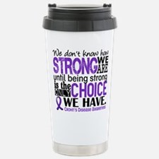 Crohn's HowStrongWeAre Stainless Steel Travel Mug