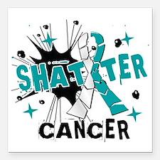 """Shatter Cervical Cancer Square Car Magnet 3"""" x 3"""""""