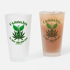Cannabis is my medicine Drinking Glass