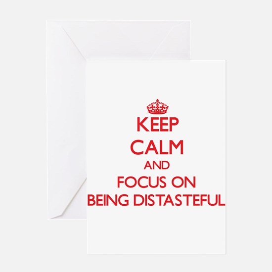 Keep Calm and focus on Being Distasteful Greeting