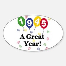1945 A Great Year Oval Decal