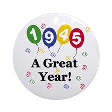 1945 A Great Year Ornament (Round)