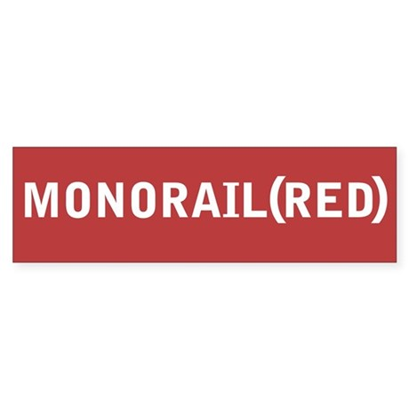 Bumper Sticker Monorail (Red)
