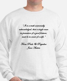 Jane Austen Quote Truth Sweatshirt