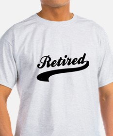 Relax I'm Retired T-Shirt