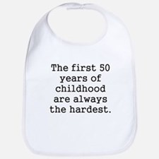 The First 50 Years Of Childhood Bib