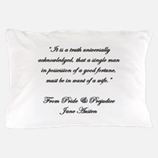 Jane Austen Truth Quote Pillow Case