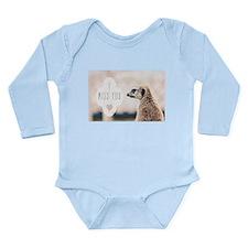 I Miss You meerkat Body Suit