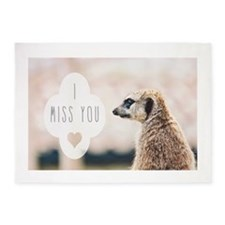 I Miss You meerkat 5'x7'Area Rug