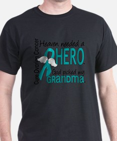 -Heaven Needed a Hero Grandma Ovarian Cancer T-Shi