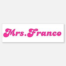 Mrs.Franco Bumper Bumper Bumper Sticker
